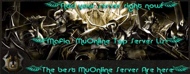 Mafia  MuOnline Top Servers!