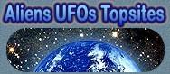 Aliens UFOs Top 100 Alien UFO TopSites