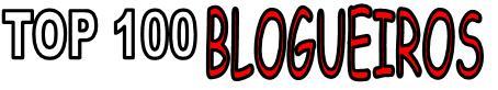 Top 100 blogueiros