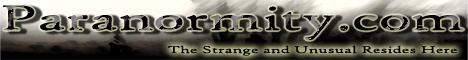 Paranormity.com - The Strange and Unusual Reside here.