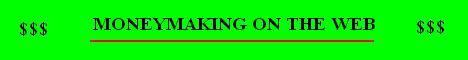 Moneymaking on the web