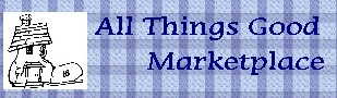 All Things Good Marketplace