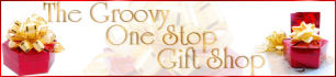 The Groovy One Stop Gift Shop