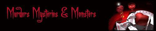 Murders Mysteries & Monsters