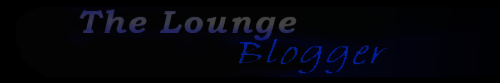 The Lounge Blogger