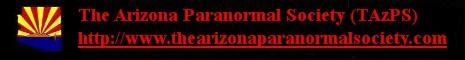 The Arizona Paranormal Society (TAzPS)