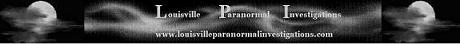 Louisville Paranormal Investigations