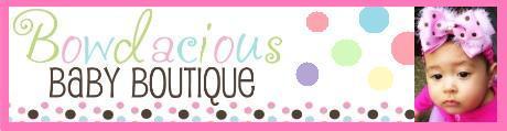 Bowdacious Baby Boutique. Bowdaciousbabyboutique.com