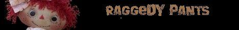 Raggedy Pants