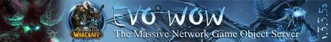 EVOWOW Private Server [Blizzlike][3.3.5a][x3]