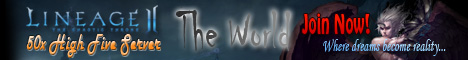Lineage II The World - 50x High Five Server