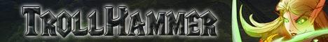 TrollHammer 2.4.3 x35 +350 online