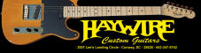 Haywire Custom Guitars
