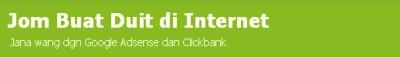 Jana wang dgn Google Adsense dan Clickbank