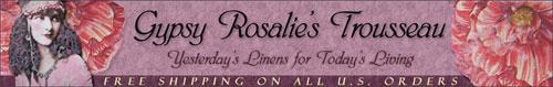 Gypsy Rosalie's Trousseau