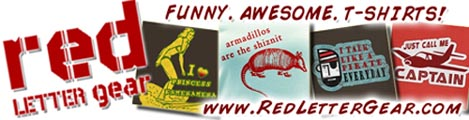 RED LETTER GEAR: Funny t-shirts, crazy t-shirts, vintage t-shirts, hilarious!