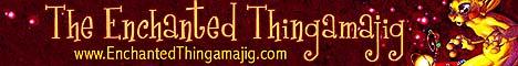 The Enchanted Thingamajig