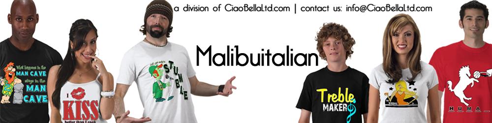 Zazzle.com/malibuitalian*