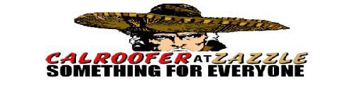 Calroofer At Zazzle.com