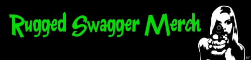 Rugged Swagger Merch