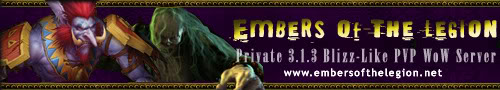 Embers of the Legion -3.1.3 PvP Realm