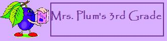 Mrs. Plum's Third Grade