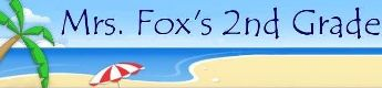 Mrs. Fox's 2nd Grade Website