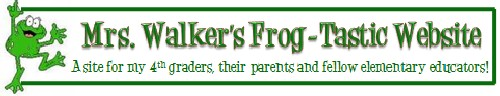 Mrs. Walker's Frog-Tastic Website!