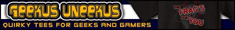 Geekus Uneekus: Shirts for Geeks, Nerds and Gamers