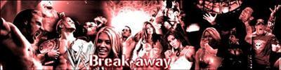 WWE [X.x]WWE BreakAway[x.X]