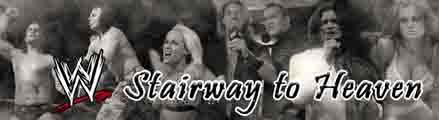 |�| WWE: Stairway to Heaven |�|