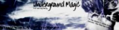Undeground Magic