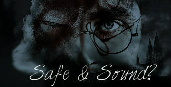 Safe & Sound - Non Canon Post Potter