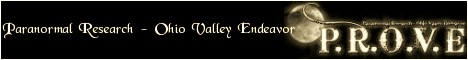 Paranormal Research Ohio Valley Endeavor