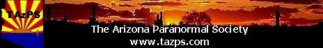The Arizona Paranormal Society (TAzPS)