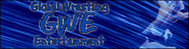 Global Wrestling Entertainment