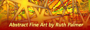 Abstract Fine Art by Ruth Palmer