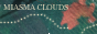 Miasma Clouds
