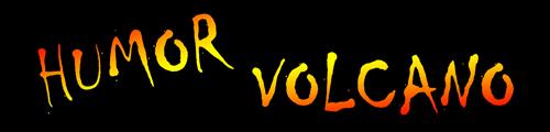 Humor Volcano