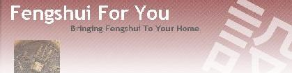 Fengshui For You - Bringing Fengshui To Your Home