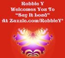 """""""Say It Loud"""" With Robbie Y"""