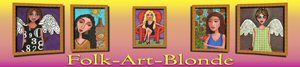 Folk Art Blonde's Gallery of Artsy Gifts