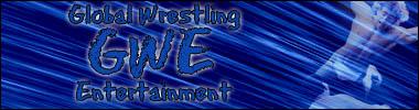 Global Wrestling Entertainment