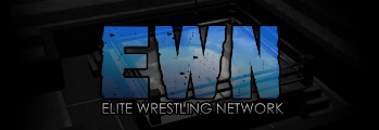 Elite Wrestling Network (EWN)