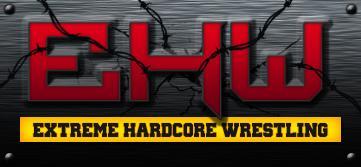 Extreme Hardcore Wrestling