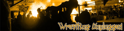 Wrestling Unplugged