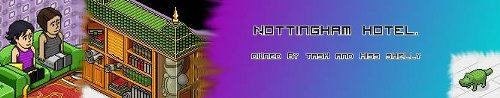 ~Nottingham Hotel~