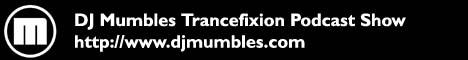 DJ Mumbles Trancefixion Podcast Show