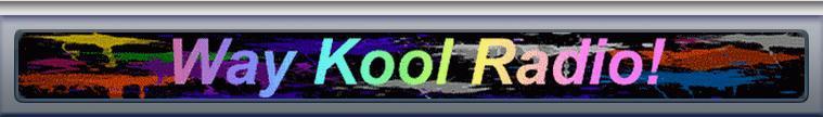 Way Kool Radio