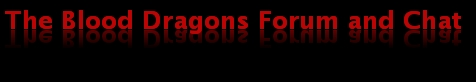 The Blood Dragons Forum